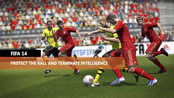 Protect the Ball and Teammate Intelligence in FIFA 14