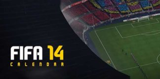 FIFA 14 Calendar - When Everything Will Happen ?