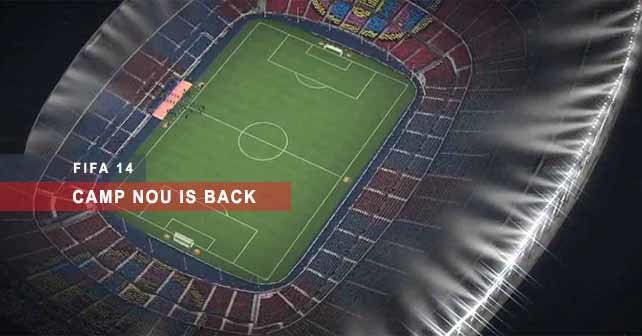 Camp Nou Stadium is Back to FIFA 14
