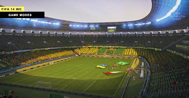 Six Game Modes of FIFA World Cup Brazil 2014