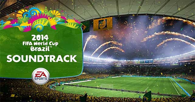 2014 FIFA World Cup Brazil Soundtrack