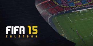 FIFA 15 Calendar - When Everything Will Happen ?