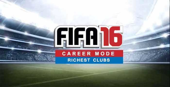 Richest FIFA 16 Clubs in Career Mode