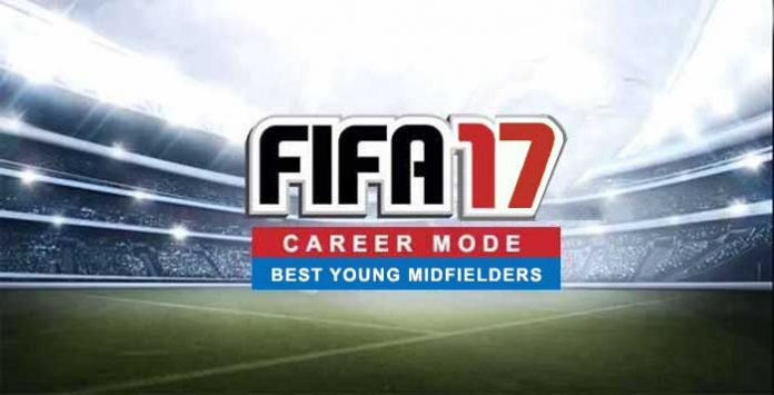 Best Young Midfielders for FIFA 17 Career Mode