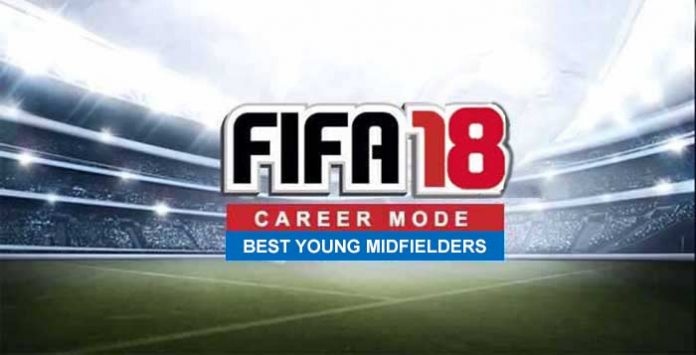 Best Young Midfielders for FIFA 18 Career Mode
