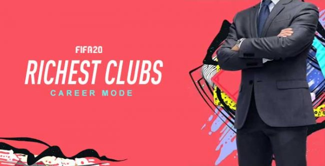 Richest FIFA 20 Clubs in Career Mode