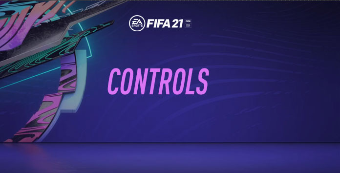 Controls for FIFA 21